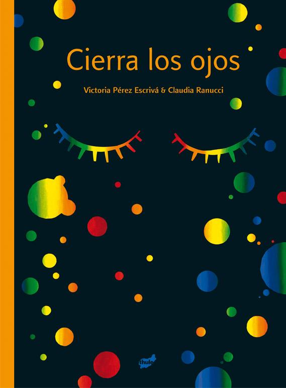 Imatge de la portada del llibre Cierra los ojos