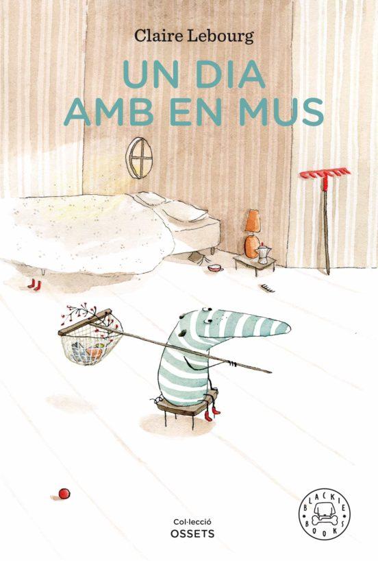 Imatge de la portada del llibre Un dia amb en Mus