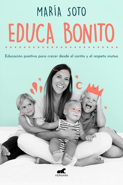 Imatge de la portada del llibre Educa bonito
