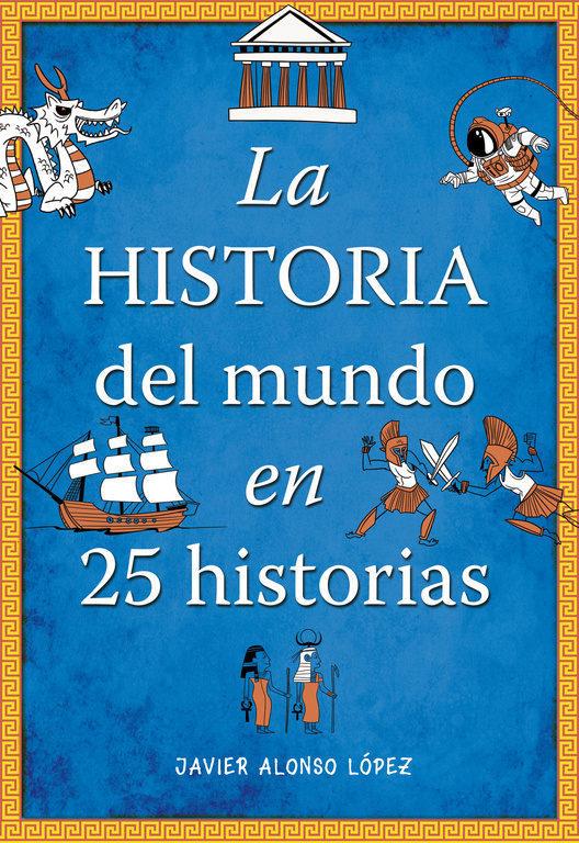 Imatge de la portada del llibre La historia del mundo en 25 historias