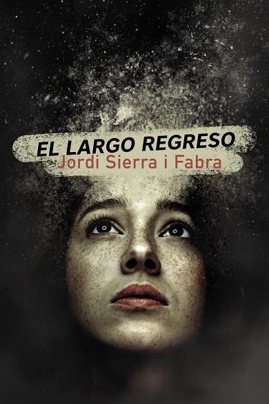 Imatge de la portada del llibre El largo regreso