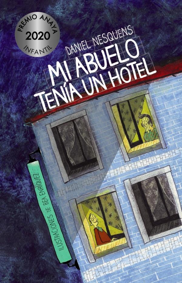 Imatge de la portada del llibre Mi abuelo tenía un hotel
