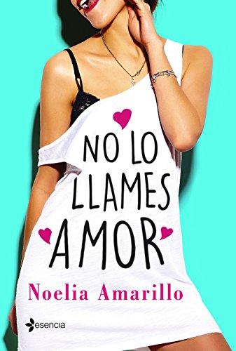 Imatge de la portada del llibre No lo llames amor