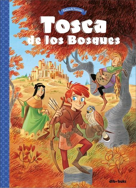 Imatge de la portada del llibre Tosca de los Bosques