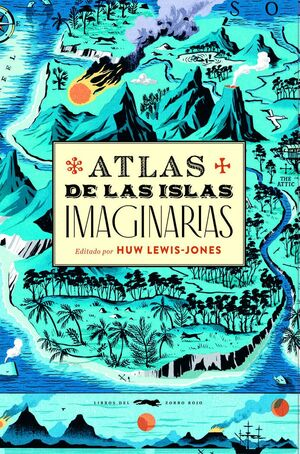 Imatge de la portada del llibre Atlas de las islas imaginarias