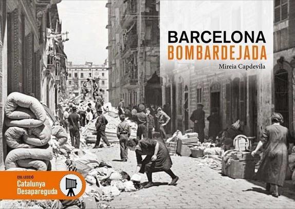 Imatge de la portada del llibre Barcelona bombardejada