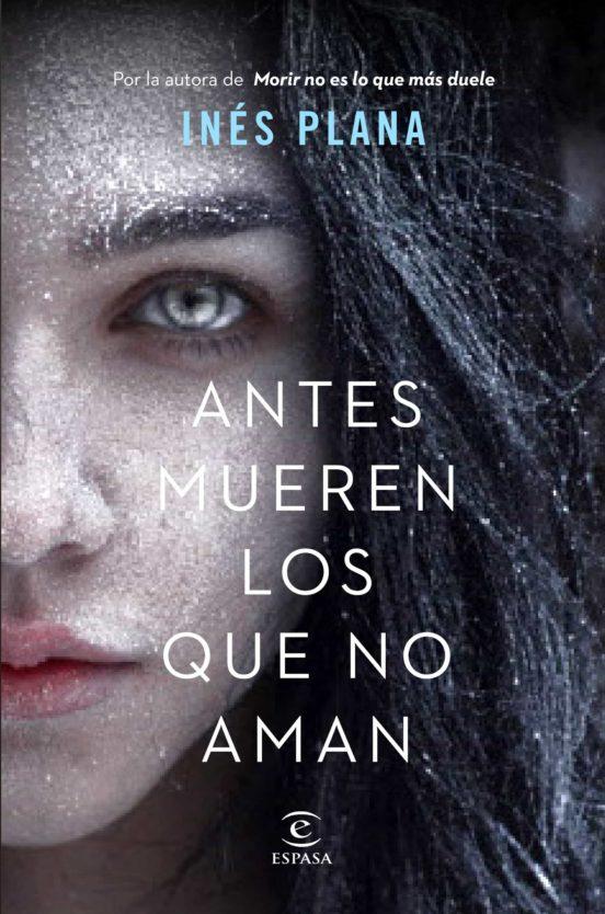 Imatge de la portada de la novel·la Antes mueren los que no aman
