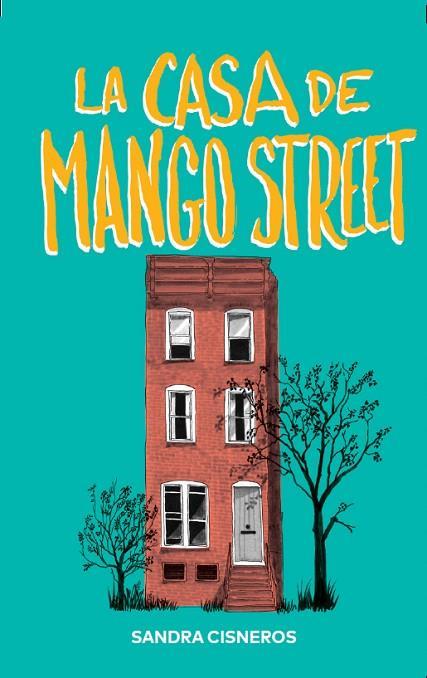Imatge de la portada de la novel·la La casa de Mango Street