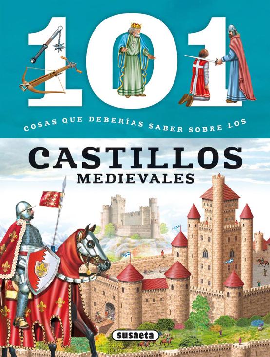 Imatge de la portada del llibre 101 cosas que deberías saber sobre los castillos medievales