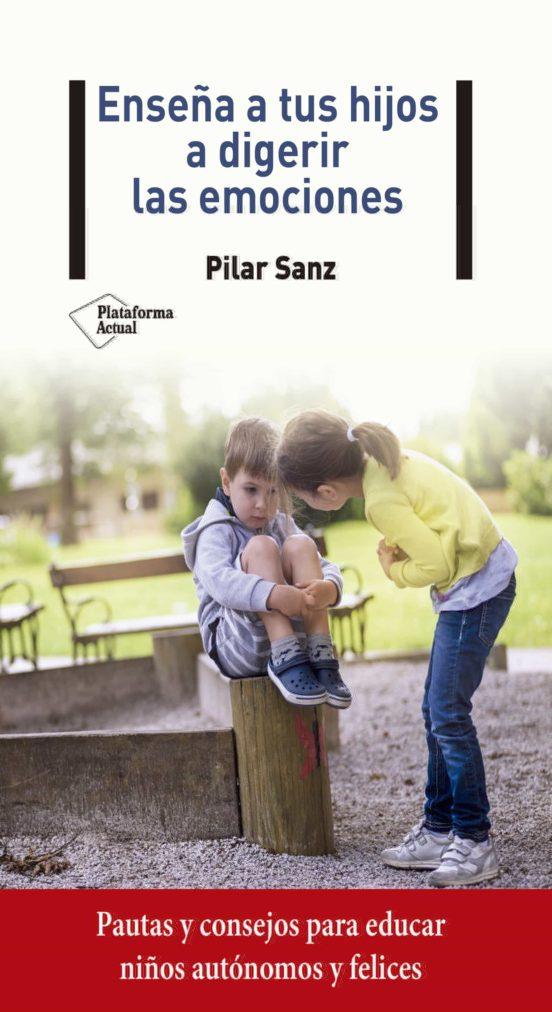 Imatge de la portada del llibre Enseña a tus hijos a digerir las emociones