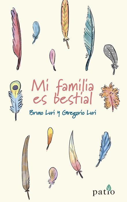 Imatge de la portada del llibre Mi familia es bestial