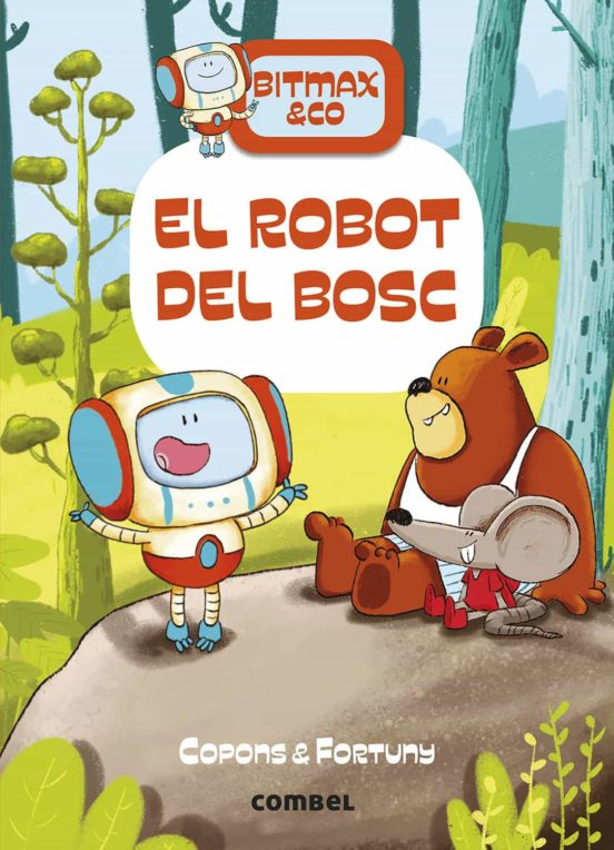 Imatge de la portada del llibre El robot del bosc