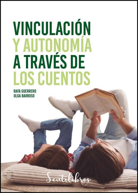 Imatge de la portada del llibre Vinculación y autonomia a través de los cuentos
