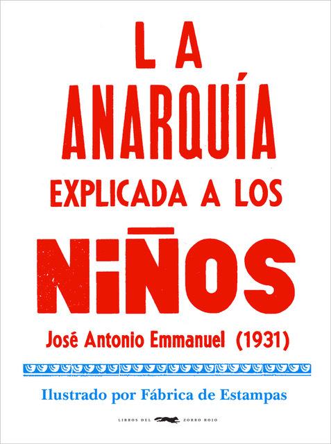 Imatge de la portada del llibre La anarquía explicada a los niños