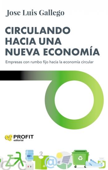Imatge de la portada del llibre Circulando hacia una nueva economía