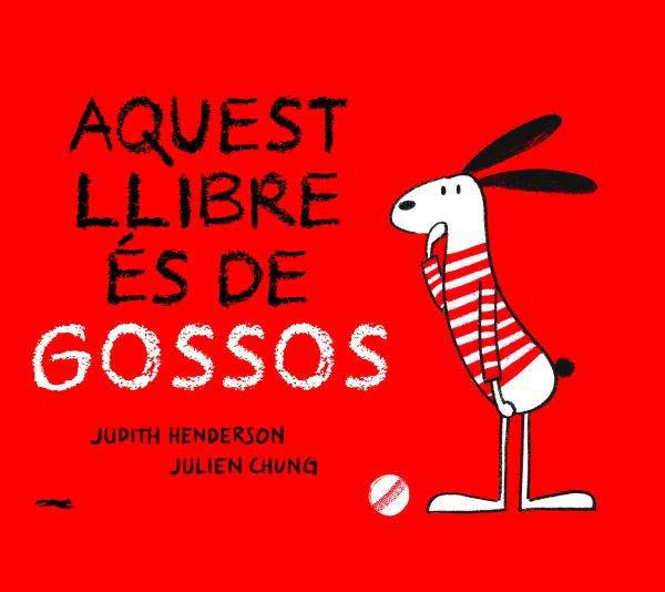 Imatge de la portada del llibre infantil Aquest llibre és de gossos