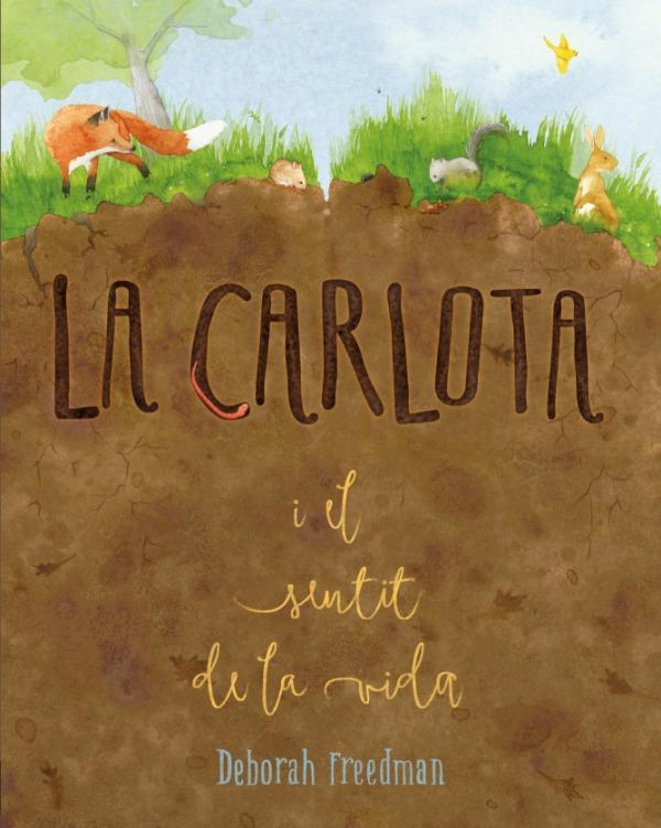 Imatge de la portada del llibre infantil La Carlota i el sentit de la vida