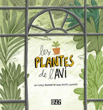 Imatge de la portada del llibre infantil Les plantes de l'avi