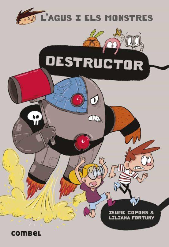 Imatge de la portada del llibre infantil Destructor