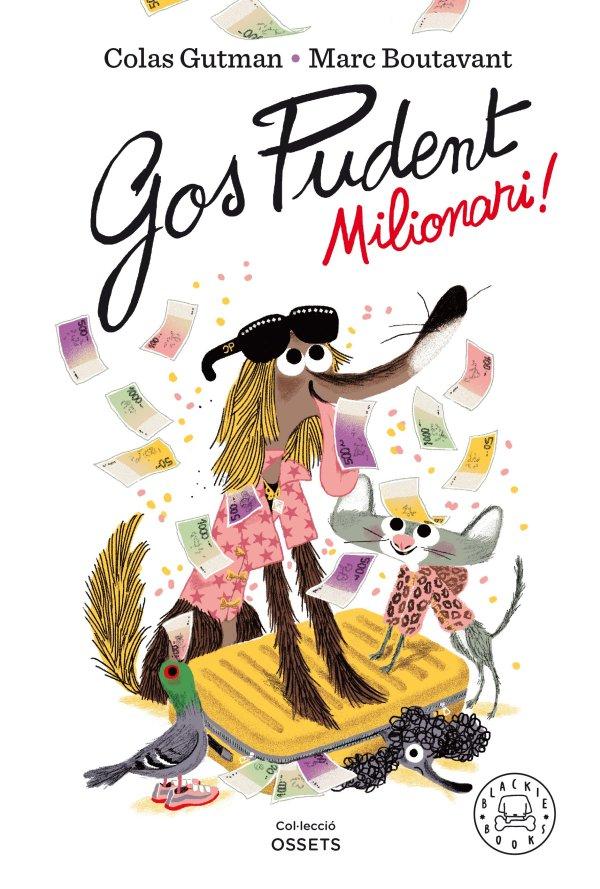 Imatge de la portada del llibre infantil Gos pudent. Milionari