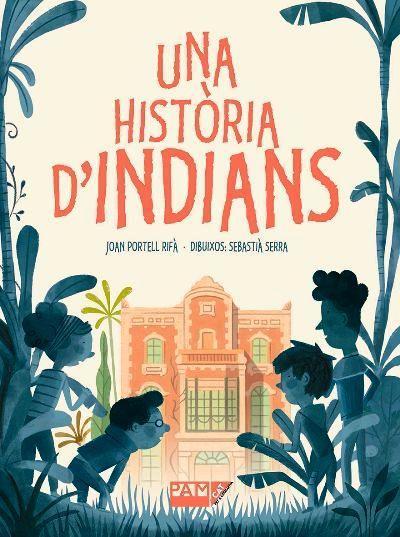 Imatge de la portada del llibre infantil Una història d'indians