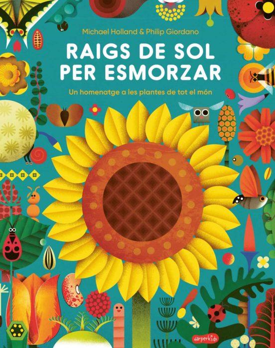 Imatge de la portada del llibre infantil Raigs de sol per esmorzar