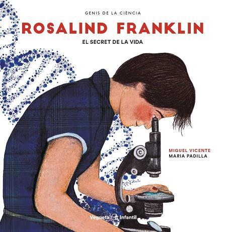 Imatge de la portada del llibre infantil Rosalind Franklin