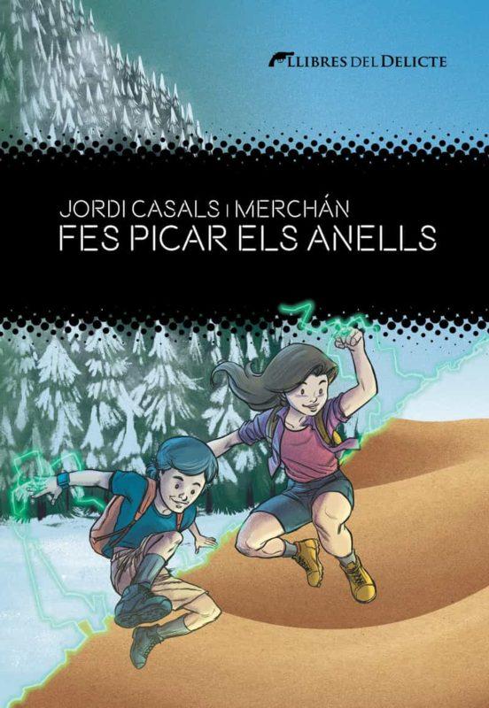 Imatge de la portada de la novel·la juvenil Fes picar els anells