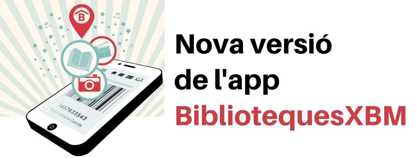 Imatge que inclou l'icona d'un mòbil i el text Nova versió de l'app BibliotequesXBM