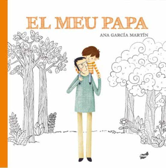 Imatge de la portada del llibre infantil El meu papa