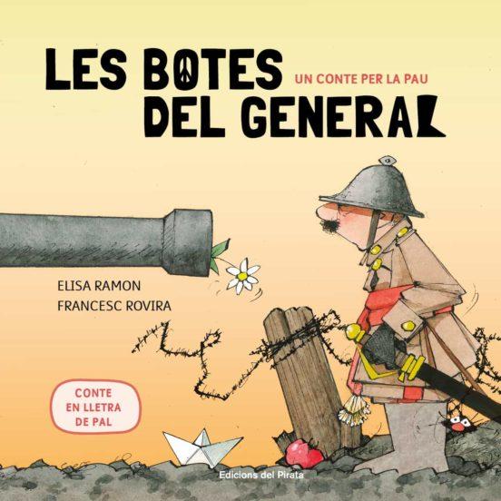 Imatge de la portada del llibre infantil Les botes del general