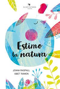 Imatge de la portada del llibre infantil Estimo la natura