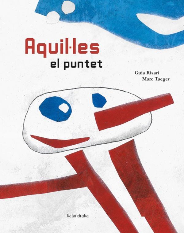 Imatge de la portada del llibre infantil Aquil·les el puntet