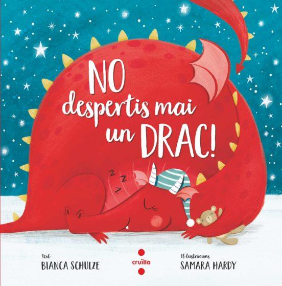 Imatge de la portada del llibre infantil No despertis mai un drac