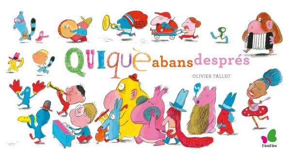 Imatge de la portada del llibre infantil Qui, què, abans, després