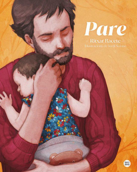 Imatge de la portada del llibre infantil Pare