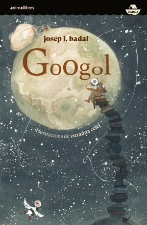 Imatge de la portada del llibre infantil Googol