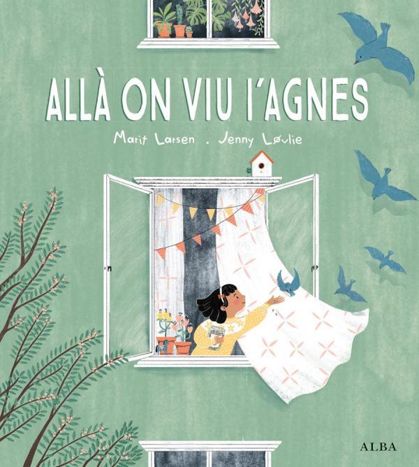 Imatge de la portada del llibre infantil Allà on viu l'Agnès