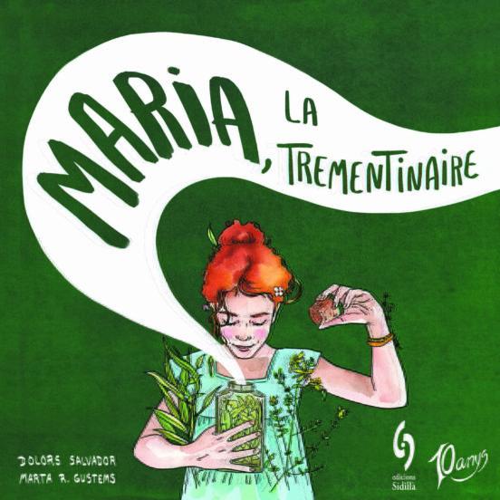 Imatge de la portada del llibre infantil Maria, la trementinaire