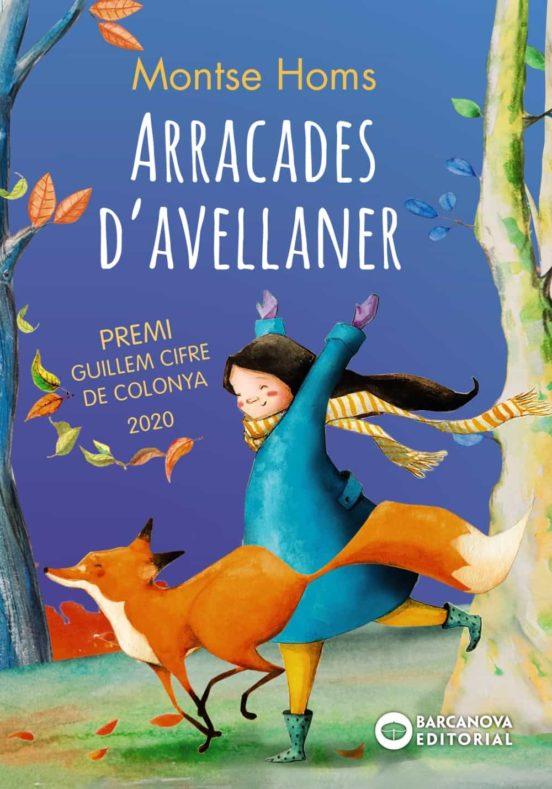 Imatge de la portada del llibre infantil Arracades d'avellaner