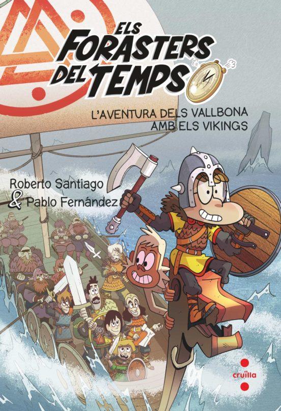 Imatge de la portada del llibre infantil Els forasters del temps