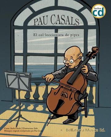 Imatge de la portada del llibre infantil Pau Casals
