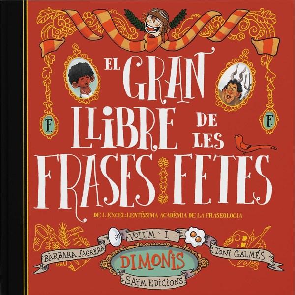 Imatge de la portada del llibre infantil El gran llibre de les frases fetes