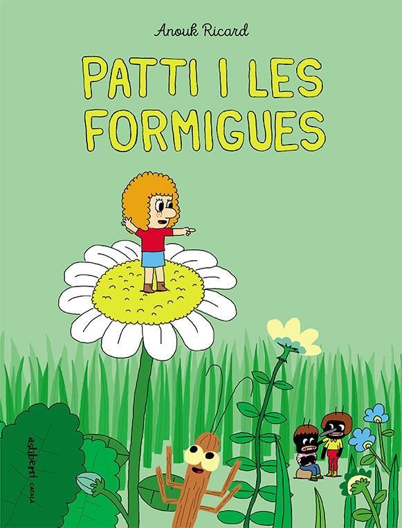 Imatge de la portada del llibre infantil Patti i les formigues