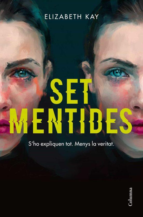 Imatge de la portada de la novel·la Set mentides
