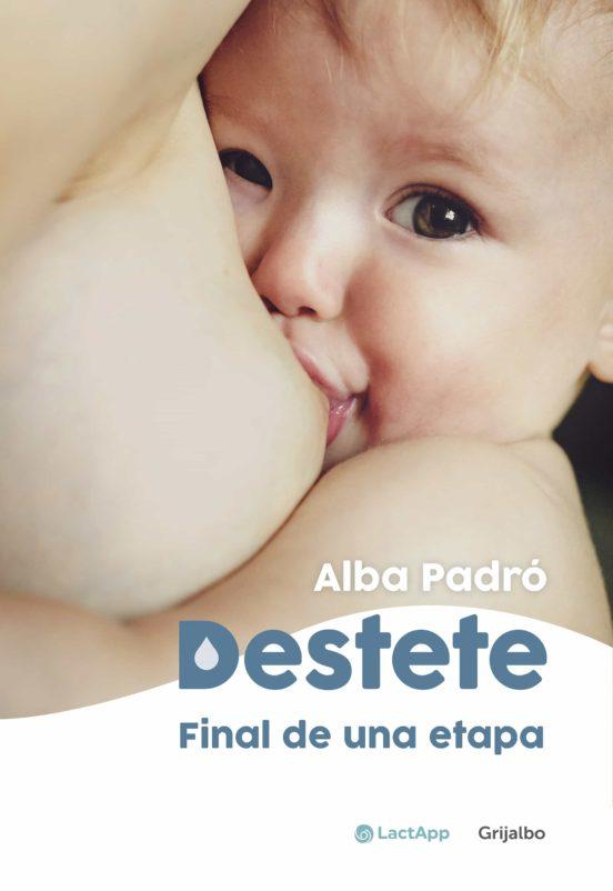 Imatge de la portada del llibre infantil Destete. El final de una etapa