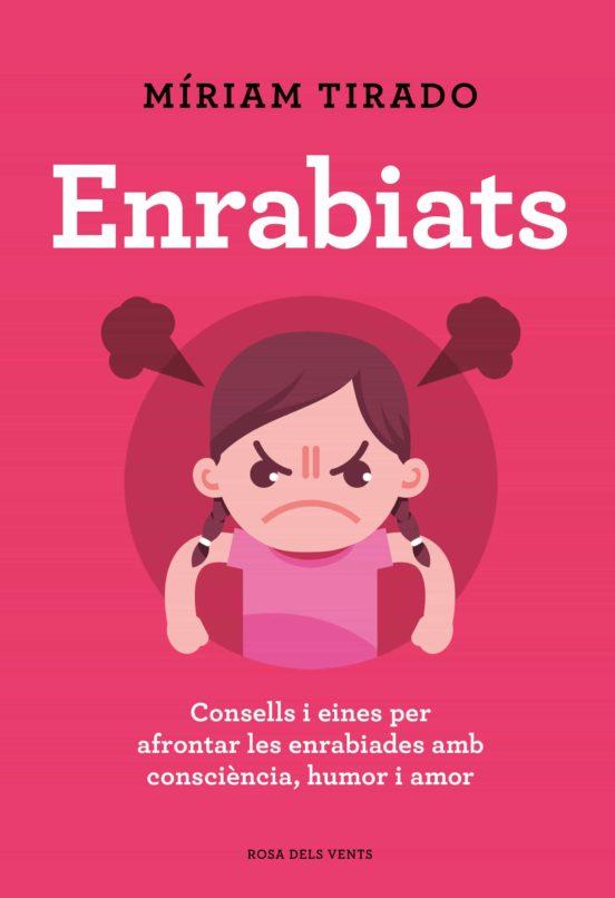 Imatge de la portada del llibre infantil Enrabiats