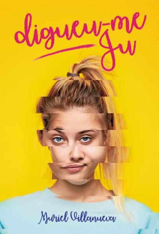 Imatge de la portada de la novel·la juvenil Digueu-me Ju